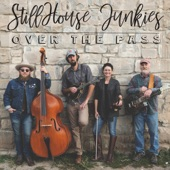 StillHouse Junkies - Over the Pass