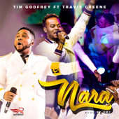 Nara (feat. Travis Greene) [Live]