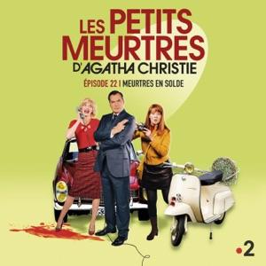 Les petits meurtres d'Agatha Christie, Saison 2, Ep 22 : Meurtres en solde - Episode 1