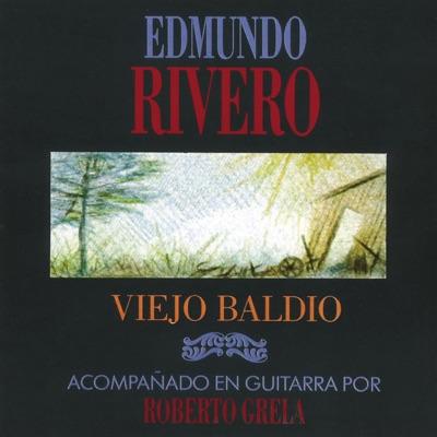Viejo Baldío - Edmundo Rivero