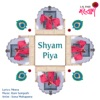Shyam Piya - Single (feat. Talvin Singh) - Single