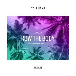 Taio Cruz - Row the Body feat. French Montana