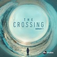 Télécharger The Crossing, Saison 1 (VOST) Episode 11