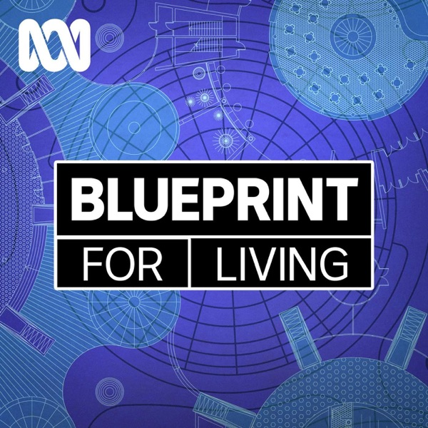 Blueprint for living separate stories podcast malvernweather Images