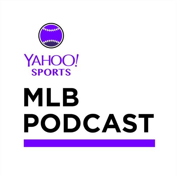Yahoo Sports MLB Podcast