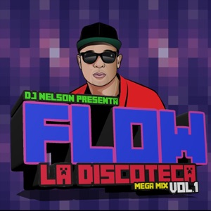 Flow La Discoteka Mega Mix, Vol.1 - EP Mp3 Download