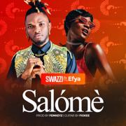Salómè (feat. Efya) - Swazzi