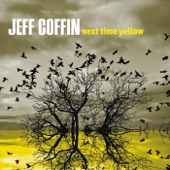 Jeff Coffin - Next Time Yellow