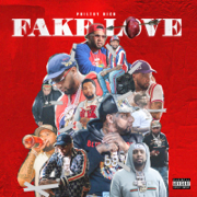 Fake Love (Deluxe Version) - Philthy Rich