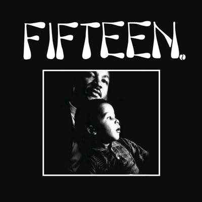 Fifteen - EP (2017 Remaster) - Fifteen