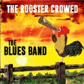 The Rooster Crowed in Memphis artwork