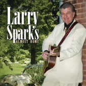 Larry Sparks - Momma's Apron Strings