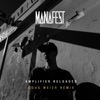 Amplifier Reloaded (Doug Weier Remix) - Single, Manafest