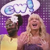 Ew! (feat. will.i.am)
