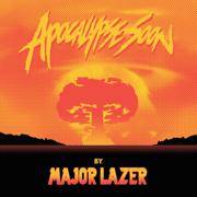 Apocalypse Soon - EP - Major Lazer