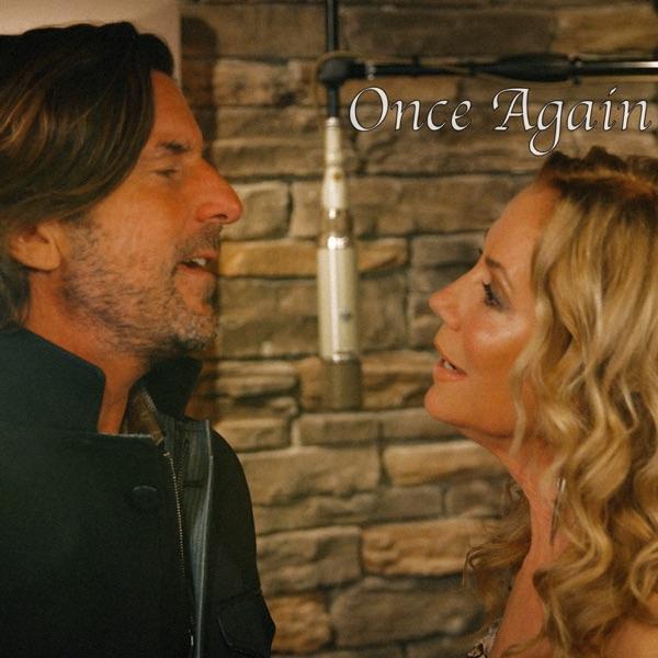 Kathie Lee Gifford & Brett James - Once Again (Then Came You Original Soundtrack) song lyrics