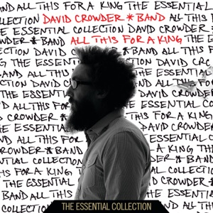 David Crowder Band - How He Loves