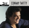 20th Century Masters The Millennium Collection The Best of Conway Twitty