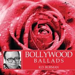 Bollywood Ballads - R. D. Burman