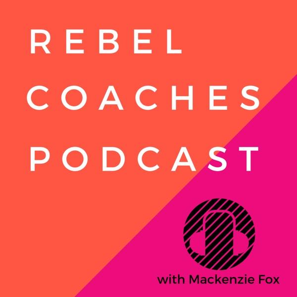 Rebel Coaches Podcast