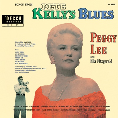 Songs from Pete Kelly's Blues (Soundtrack from the Motion Picture) - Peggy Lee