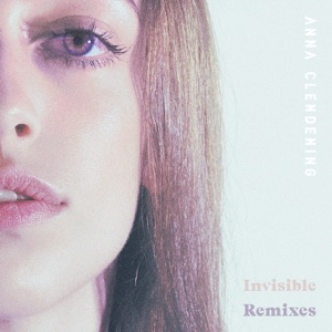 Invisible (Remixes) - EP Mp3 Download