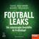 Rafael Buschmann & Michael Wulzinger - Football Leaks: Die schmutzigen Geschäfte im Profifußball