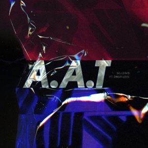 A.A.T (feat. Drew Love) - Single Mp3 Download