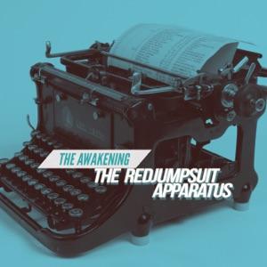 The Red Jumpsuit Apparatus - The Awakening