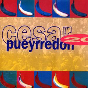"""César """"Banana"""" Pueyrredón - Veinte años"""