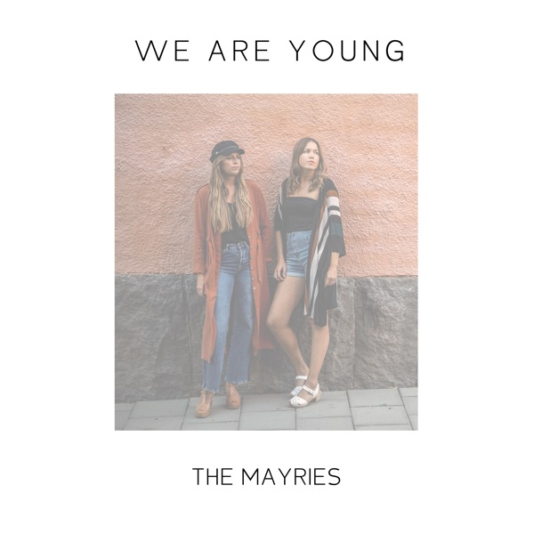We Are Young - Single