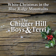 Songs Like Those (for Days Like These) - The Chigger Hill Boys & Terri - The Chigger Hill Boys & Terri