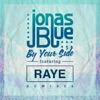 Jonas Blue - By Your Side (feat. RAYE)