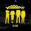 Do It Again (feat. Mihai Ristea) - Single, YellLow