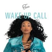Tiera - Wake Up Call