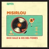Dick Dale & His Del-Tones - Miserlou