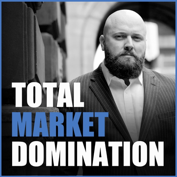 Total Market Domination