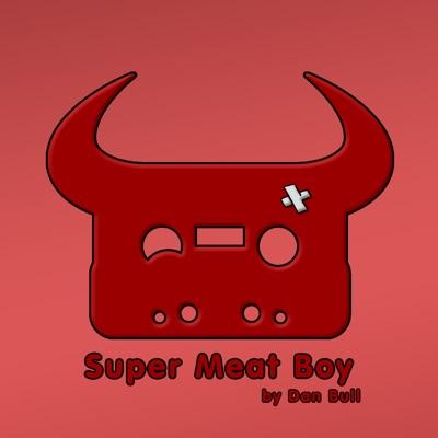 Super Meat Boy - Single - Dan Bull
