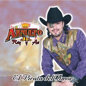 """Arnulfo Jr. """"Rey y As"""" - No Sabes Amar"""