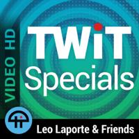 TWiT Specials (Video HD) podcast