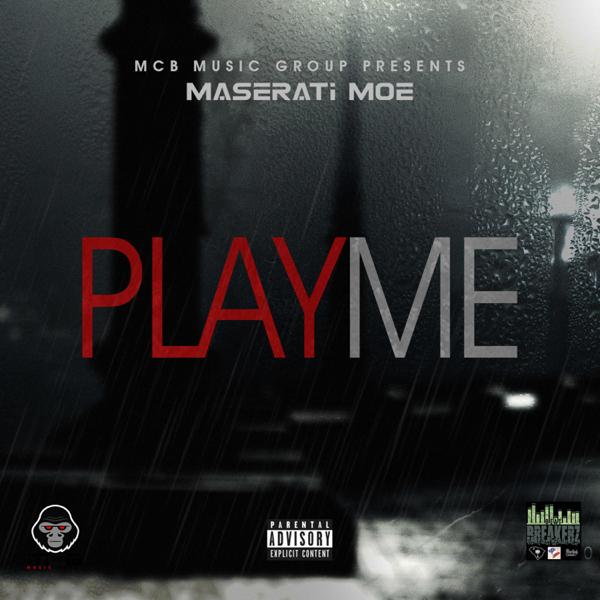 Play Me Single Maserati Moe
