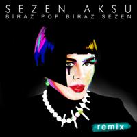 Sezen Aksu - Biraz Pop Biraz Sezen Remix artwork
