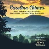 Rudi Ekstein - Carolina Chimes feat. Stuart Duncan,Jeff Autry,Mark Schatz