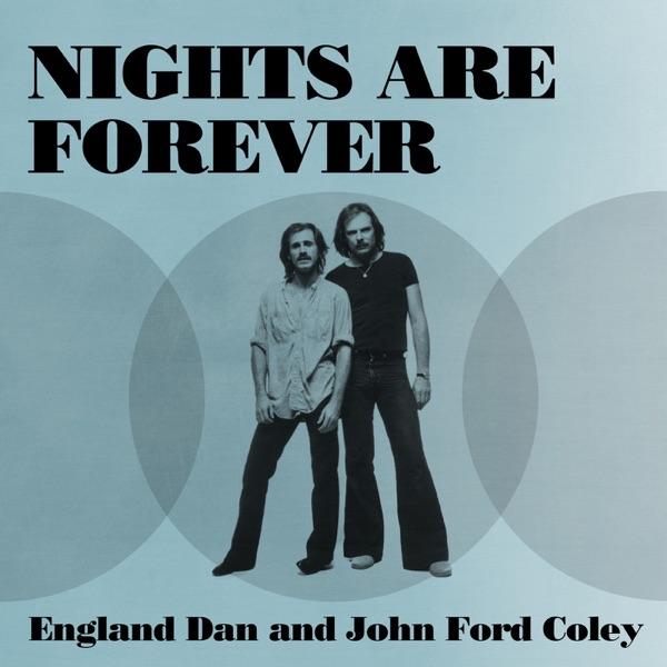England Dan & John Ford Coley - Gone Too Far
