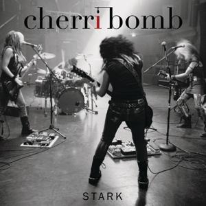 Cherri Bomb - Stark - EP