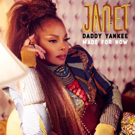 Janet Jackson & Daddy Yankee - Made For Now