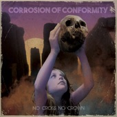 Corrosion Of Conformity - Old Disaster