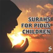 Surahs for Pious Children