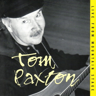 Live from Mountain Stage - Tom Paxton