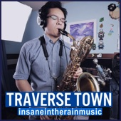 insaneintherainmusic - Traverse Town